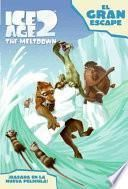 Ice Age 2: The Great Escape (Spanish edition)