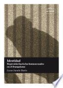 Identidad. Represión hacia los homosexuales en el franquismo