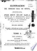 Ilustración del Derecho Real de España, ordenada por don Juan Sala
