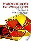 Imágenes de España: país, empresas, cultura