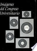 Imágenes del Congreso Universitario
