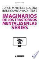 Imaginarios de los trastornos mentales en las series