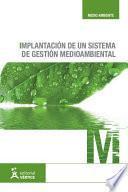 Implantación de un sistema de gestión medioambiental