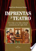 Imprentas y teatro