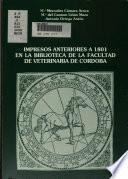 Impresos anteriores a 1801 en la Biblioteca de la Facultad de Veterinaria de Cordoba