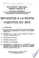Impuestos a la renta vigentes en 1970