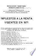 Impuestos a la renta vigentes en 1971