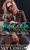 Indecente Estrella de Rock
