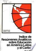 Indice de resúmenes analíticos sobre educación en America Latina y el Caribe