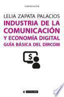 Industria de la comunicación y economía digital