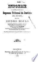 Informe en estrados, producido ante el Supremo Tribunal de Justicia del Estado