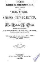 Informe hecho el día 29 de mayo de 1858, en los estrados de la Exma. 3a. sala de la Suprema Corte de Justicia