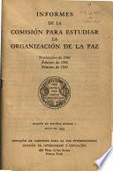 Informes de la Comisión para estudiar la organización de la paz, noviembre de 1940, febrero de 1942, febrero de 1943