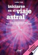 Iniciarse en el viaje astral
