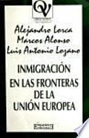 Inmigración en las fronteras de la Unión Europea