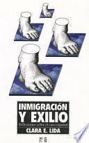 Inmigración y exilio