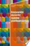 Innovación docente: nuevos planteamientos