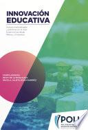 Innovación educativa, nuevas metodologías y prácticas en el aula.