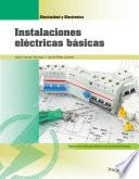 Instalaciones eléctricas básicas Edición 2018