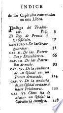 Instruccion secreta, que Federico II. Rey de Prusia dió á sus oficiales, principalmente á los de caballería y Dragones, en la ocasion de la guerra de Baviera