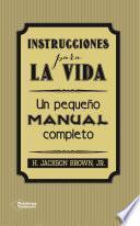 Instrucciones para la vida