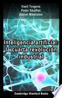 Inteligencia artificial: la cuarta revolución industrial