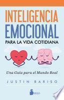 Inteligencia emocional para la vida cotidiana