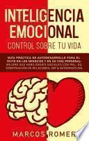 Inteligencia emocional – Control sobre tu vida