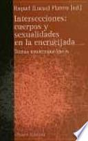 Intersecciones : cuerpos y sexualidades en la encrucijada