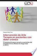 Intervención de Arte Terapia en pacientes con dolor crónico