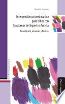 Intervención psicoeducativa para niños con Trastornos del Espectro Autista
