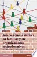 Intervención sistémica en familias y organizaciones socioeducativas