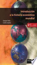Introducción a la historia económica mundial (2a ed.)