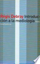 Introducción a la mediología
