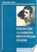 Introducción a la narrativa breve de William Faulkner