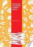 Introducción a la nutrición y dietética clínicas