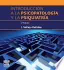 Introducción a la psicopatología y la psiquiatría