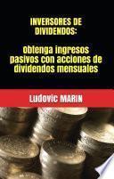 Inversores de dividendos: Obtenga ingresos pasivos con acciones de dividendos mensuales