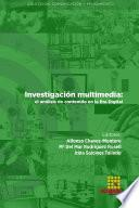 Investigación multimedia: el análisis de contenido en la Era Digital