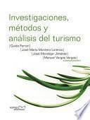 Investigaciones, métodos y análisis del turismo