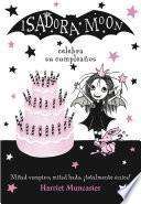 Isadora Moon celebra su cumpleaños (Isadora Moon)