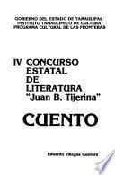 IV Concurso Estatal de Literatura Juan B. Tijerina