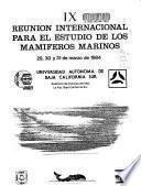 IX Reunion Internacional para el estudio de los Mamiferos Marinos