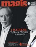 J.M. Coetzee contra la censura y la barbarie (Magis 452)