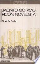 Jacinto Octavio Picón, novelista