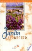 Jardín florecido 2a. reim.