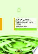 Javier Gafo: bioética, teología moral y diálogo