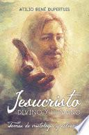 Jesucristo, divino y humano