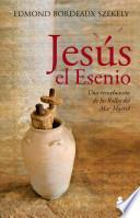 Jesus el Esenio = The Essene Jesus