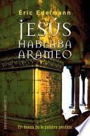 Jesús hablaba arameo